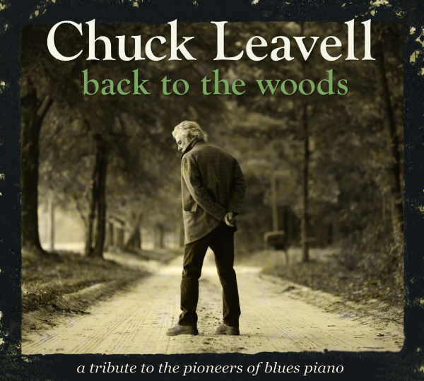Leavell, Chuck - Back To The Woods